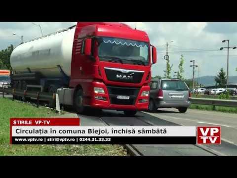 Circulația în comuna Blejoi, închisă sâmbătă
