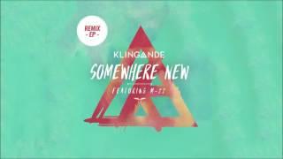 Klingande - Somewhere New feat. M-22 (M-22 Club Edit) [Cover Art]
