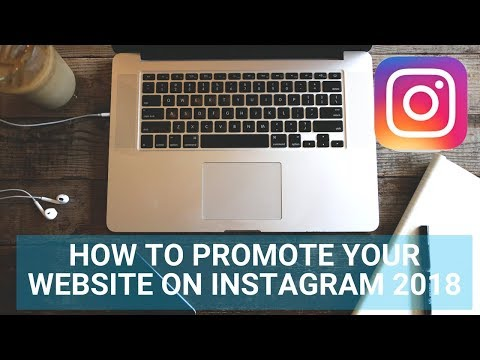 How to promote your website on instagram 2018