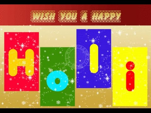 Happy Holi 2016 - Latest Holi wishes, Greetings, images, Whatsapp Video download