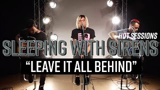 Hot Sessions: Sleeping With Sirens Leave It All Behind | Hot Topic