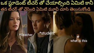 sleeping with my student Hollywood movie explained in telugu!! Sree world