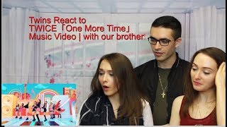 TWICE「One More Time」Music Video | Twins React & Brother!