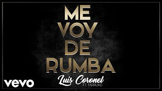 Me Voy de Rumba (Audio) ft. Farruko