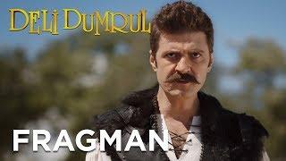 Deli Dumrul Fragman