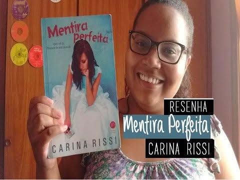 RESENHA: MENTIRA PERFEITA - CARINA RISSI | BALÕES LITERÁRIOS