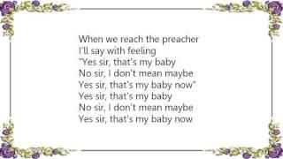 Etta Jones - Yes Sir That's My Baby Lyrics