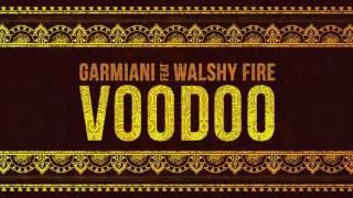 Garmiani   Voodoo (feat. Walshy Fire) | Dim Mak Records