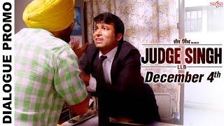 Judge Singh LLB  Dialogue Promo Kapde Khol Apne  Releasing 4th December