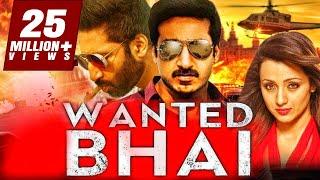 Wanted Bhai (2018) South Indian Movies Dubbed In Hindi Full Movie | Gopichand, Trisha Krishnan