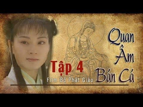 Quan Âm Bán Cá Tập 4, Phim Phật Giáo, Pháp Âm HD