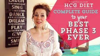 Phase 3 - hCG Diet - the BEST Way