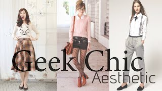 Geek Chic Outfits L AESTHETIC ANALYSIS & Inspiration! L Its All About The Aesthetic!!!