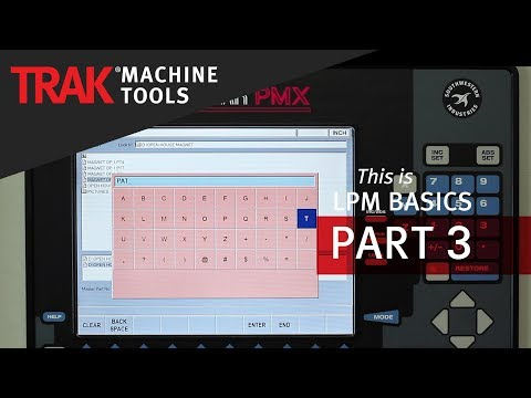 TRAK LPM | ProtoTRAK PMX CNC | LPM Basic Programming [Part 3] Master Program