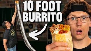 We Make a 10-Foot Long Burrito