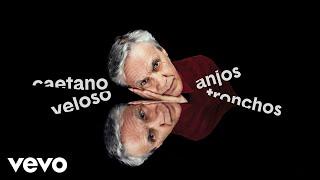 Caetano Veloso - Anjos Tronchos