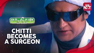Endhiran - Chitti becomes a surgeon | Sneak Peek | Full Movie on Sun NXT