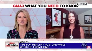 GMA3 - Working From Home Hurting Your Back? (Michelle Joyce, author of Posture Makeover)