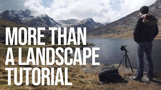 A (bit more than a) Landscape Photography Tutorial: Snowdonia