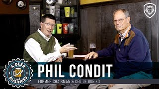 How to Lead a Startup Like a $108B Dollar Company - Former CEO of Boeing, Phil Condit S1E4