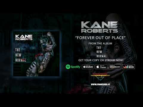 "Kane Roberts - ""Forever Out Of Place"" (Official Audio)"
