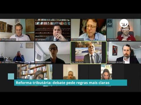 Comissão da Reforma Tributária pede regras mais claras - 18/09/20