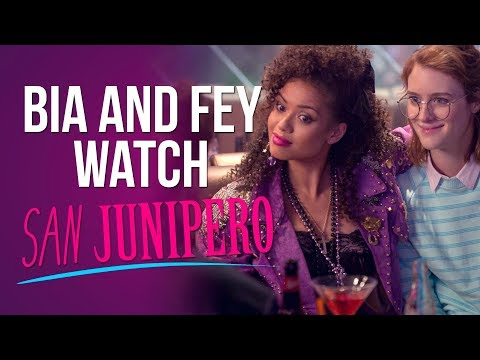Bia and Fey watch SAN JUNIPERO