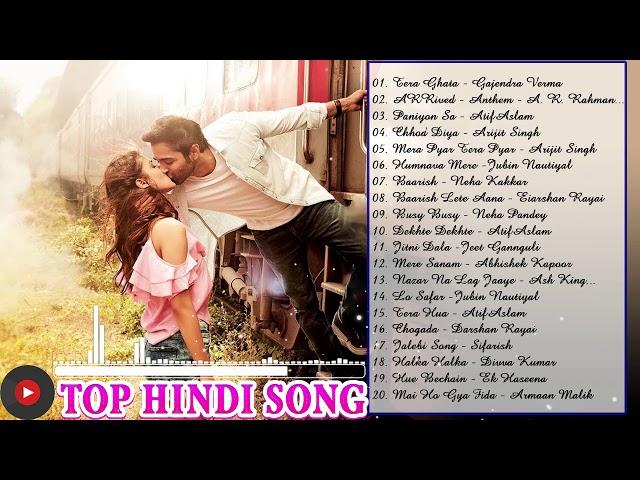 Romantic Hindi Love Songs 2018 Latest Indian