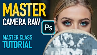 MASTER the Camera Raw Filter In Photoshop 2020