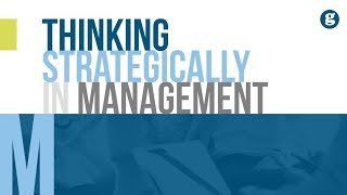 Thinking Strategically in Management