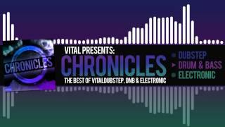 Vital Presents: Chronicles [Volume 1/3 DnB Mix] (Clip)