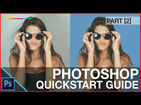 Photoshop Tutorial For Beginners – QuickStart Guide – 10 Things Photoshop Beginners Want To Know