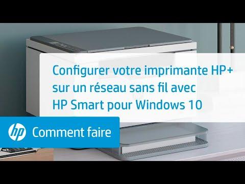 Configurer votre imprimante HP+ sur un réseau sans fil avec HP Smart pour Windows 10 | HP Smart | HP