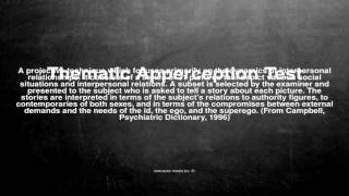 Medical vocabulary: What does Thematic Apperception Test mean