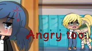 Angry too ~ miraculous ladybug~ Gacha Life