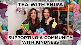 Summer Charity Knit & Crochet Project - Tea with Shira #42