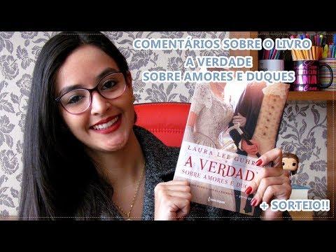 ? Comentários sobre o livro + SORTEIO: A verdade sobre Amores e Duques l Book review 2018