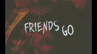 Maggie Lindemann   Friends Go [Lyric Video]