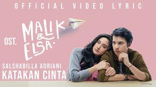 Download lagu Salshabilla Adriani Katakan Cinta Ost Malik Elsa Mp3