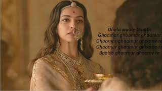 padmavati ghoomar song lyrics - YouTube