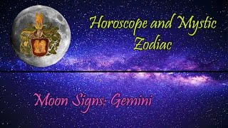 What do Moon Signs Mean: GEMINI