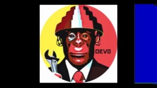 Devo - Watch Us Work It - DPTRON mix