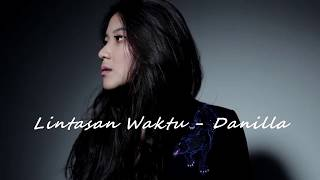 Lintasan Waktu (Lyrics)   Danilla