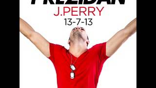 JPerry Prezidan Produced by Ti-Ancito
