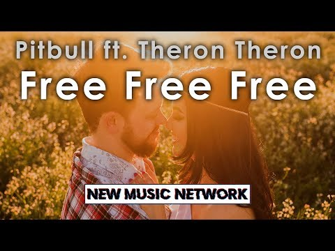 Pitbull - Free Free Free Ft. Theron Theron (Official Audio)