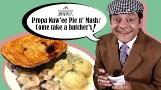 酥皮牛肉批 - 倫敦佬口音 Pie and Mash - Speaking Cockney