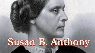 Susan B. Anthony - Activism