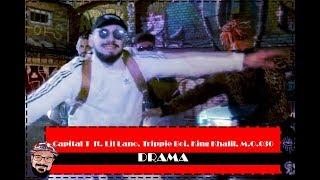 Autotune Überdosis | Capital T   DRAMA Feat. Lil Lano, Trippie Boi, King Khalil, M.O.030