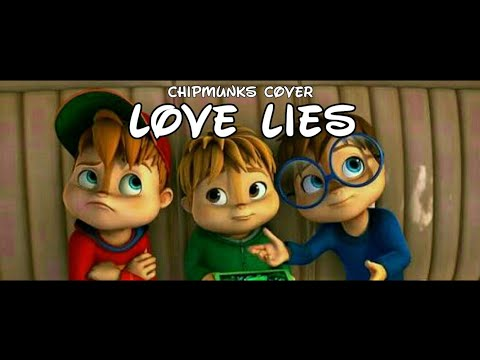 Khalid And Normani - Love Lies (Chipmunks Cover)