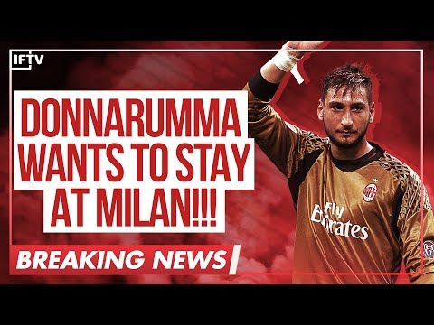 BREAKING NEWS: GIGIO DONNARUMMA IS NOW OPEN TO RENEWING WITH AC MILAN   Serie A Calciomercato